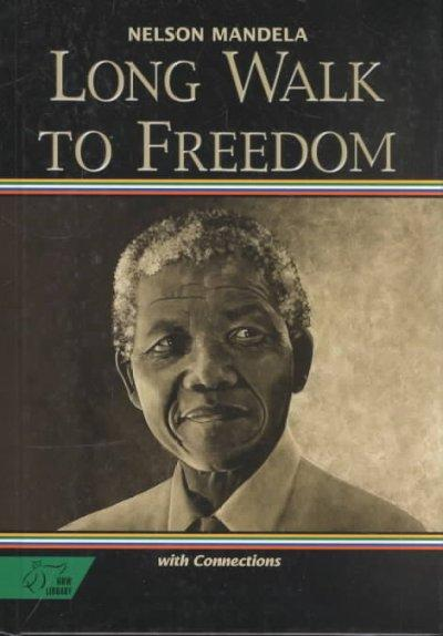 Long Walk to Freedom-the Autobiography of Nelson Mandela: Mcdougal Littell Literature Connections (Hardcover)