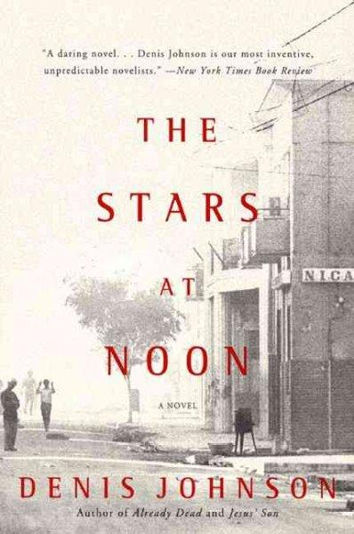 The Stars at Noon (Paperback)