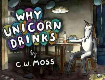 Why Unicorn Drinks (Paperback)