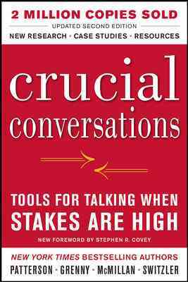 Crucial Conversations: Tools for Talking When Stakes Are High (Paperback)