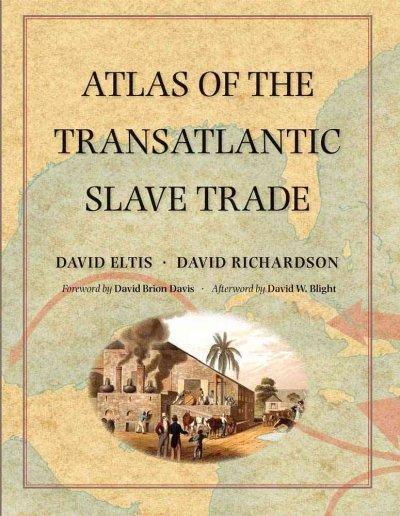 Atlas of the Transatlantic Slave Trade (Hardcover)