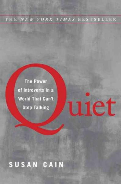 Quiet: The Power of Introverts in a World That Can't Stop Talking (Hardcover)