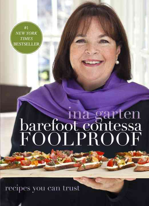 Barefoot Contessa Foolproof: Recipes You Can Trust (Hardcover)