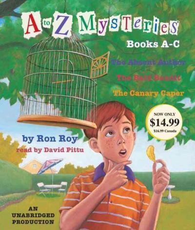 A to Z Mysteries: Books A-C (CD-Audio)