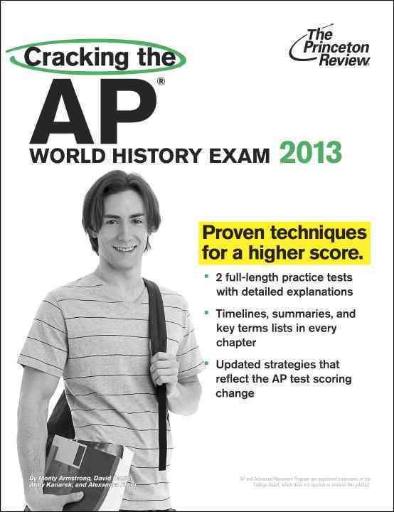 Cracking the AP World History Exam 2013 (Paperback)