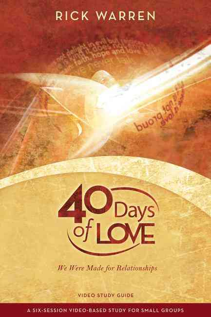 40 Days of Love: We Were Made for Relationships (Paperback)