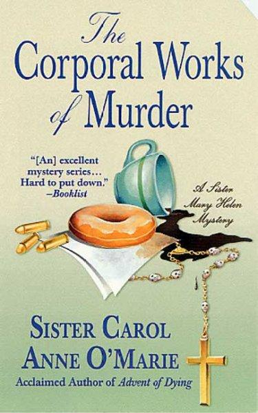The Corporal Works of Murder (Paperback)