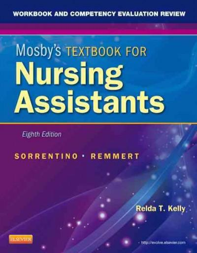 Mosby's Textbook for Nursing Assistants: Workbook and Competency Evaluation Review (Paperback)