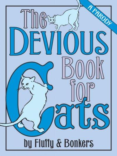 The Devious Book for Cats: A Parody (Hardcover)