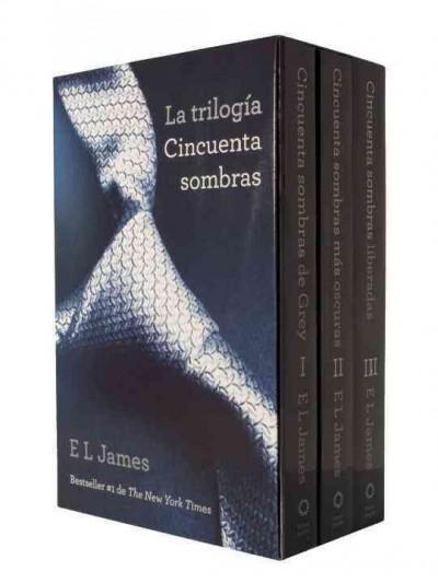 La trilogia cincuenta sombras: Cincuenta sombras de grey / Cincuenta sombras mas oscuras / Cincuenta sombras libe... (Paperback)