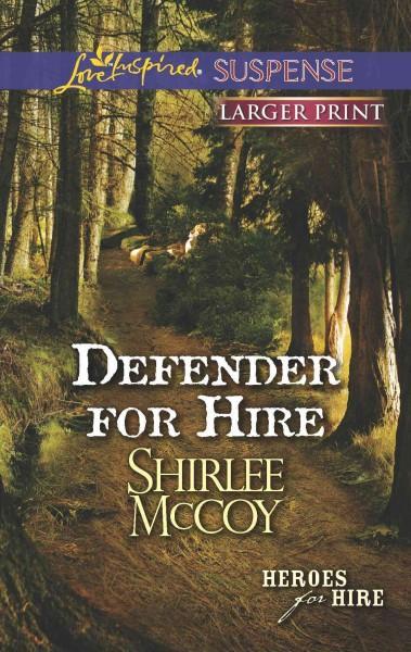 Defender for Hire (Paperback)