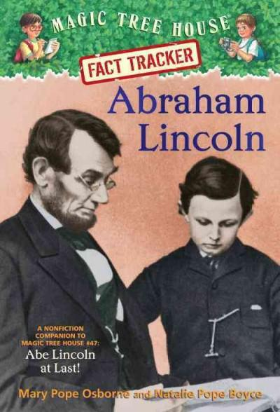 Abraham Lincoln: A Nonfiction Companion to Magic Tree House #47: Abe Lincoln at Last! (Paperback)