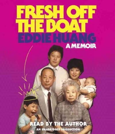 Fresh Off the Boat: A Memoir (CD-Audio)