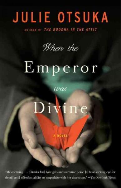 When the Emperor Was Divine: A Novel (Paperback)