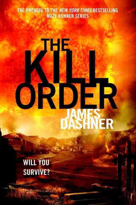 The Kill Order (Hardcover)