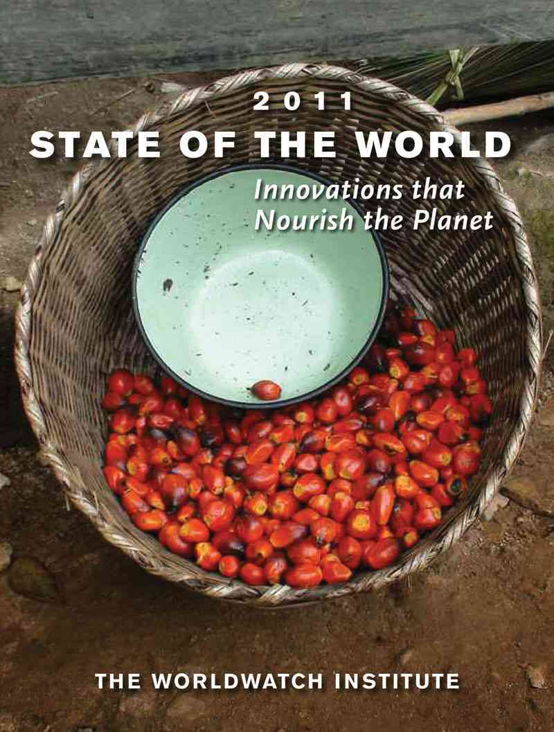 State of the World 2011: Innovations That Nourish the Planet (Paperback)