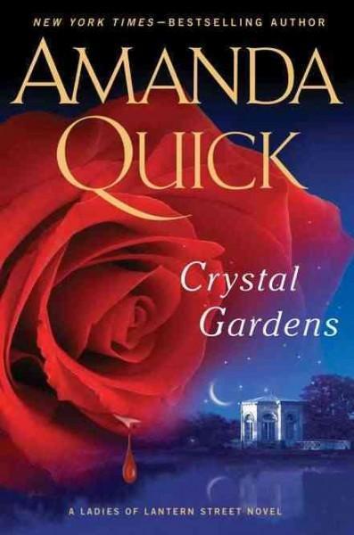 Crystal Gardens: A Ladies of Lantern Street Novel (Hardcover)