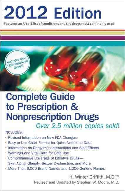 Complete Guide to Prescription & Nonprescription Drugs 2012 (Paperback)