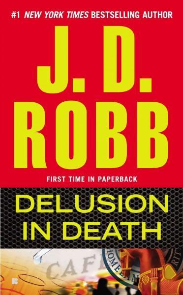 Delusion in Death (Paperback)
