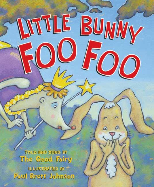 Little Bunny Foo Foo (Hardcover)