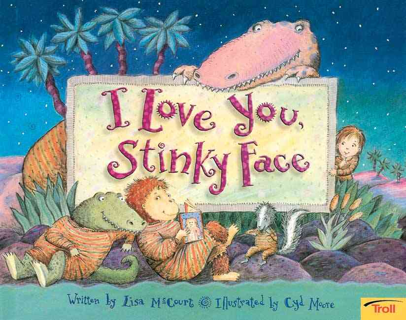 I Love You, Stinky Face (Paperback)