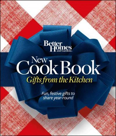 Better Homes and Gardens New Cook Book: Gifts from the Kitchen (Hardcover)