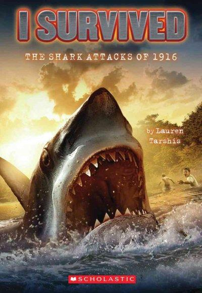 I Survived the Shark Attacks of 1916 (Paperback)