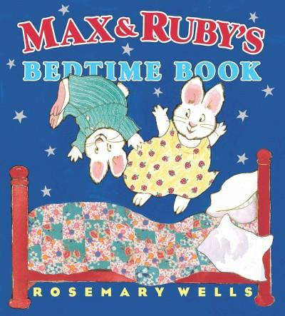 Max & Ruby's Bedtime Book (Hardcover)