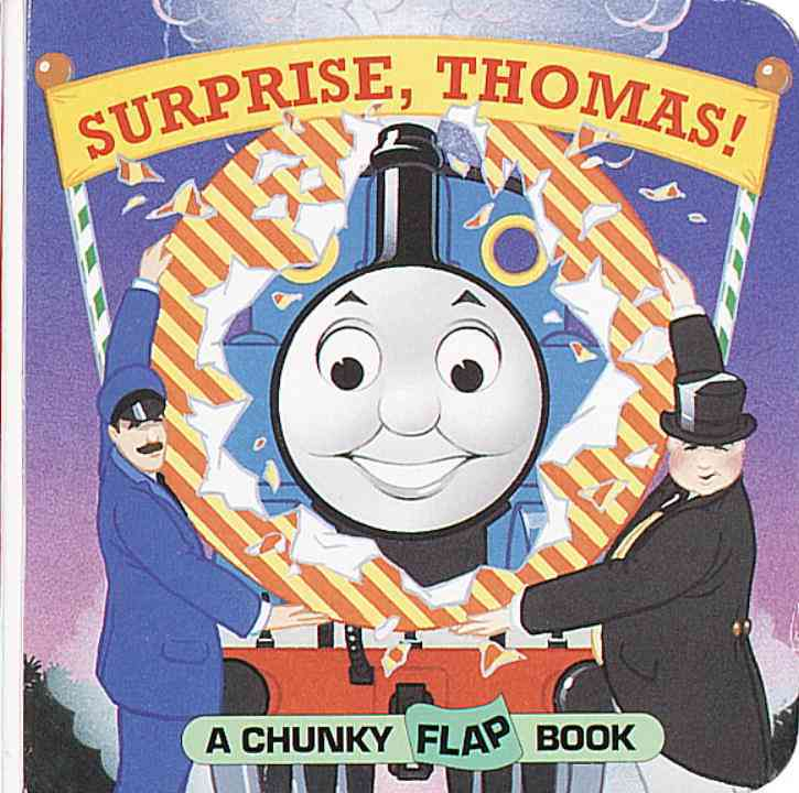 Surprise, Thomas!: A Chunky Flap Book (Board book)
