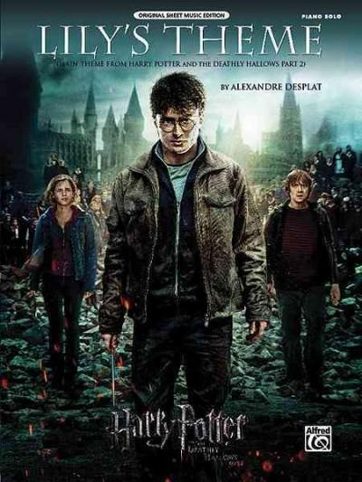 Lily's Theme: Main Theme from Harry Potter and the Deathly Hallows, Part 2, Piano Solo, Original Sheet Music Edition (Paperback)