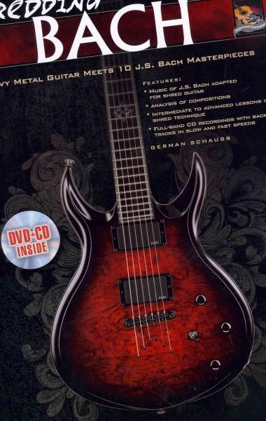 Shredding Bach: Heavy Metal Guitar Meets 10 J. S. Bach Masterpieces