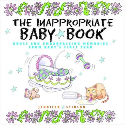 The Inappropriate Baby Book (Hardcover)