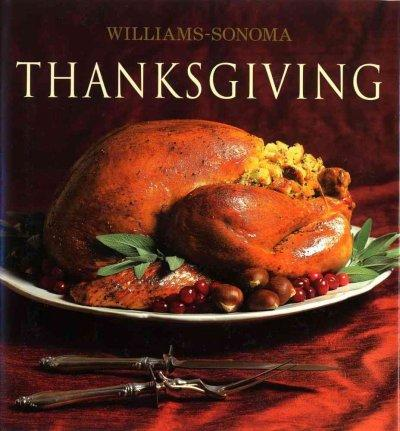 Thanksgiving: William Sonoma Collection (Hardcover)