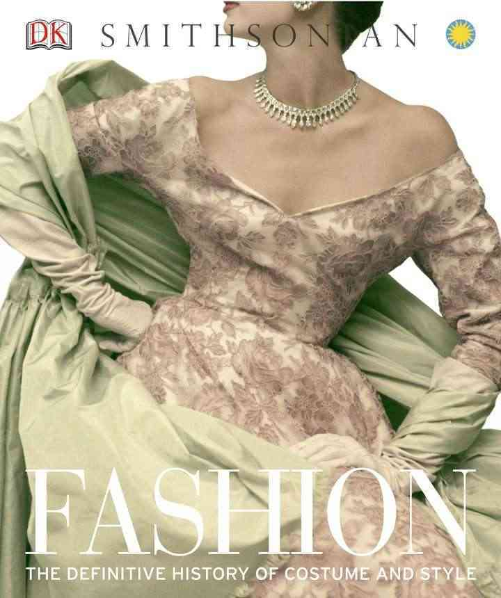 Fashion: The Definitive History of Costume and Style (Hardcover)
