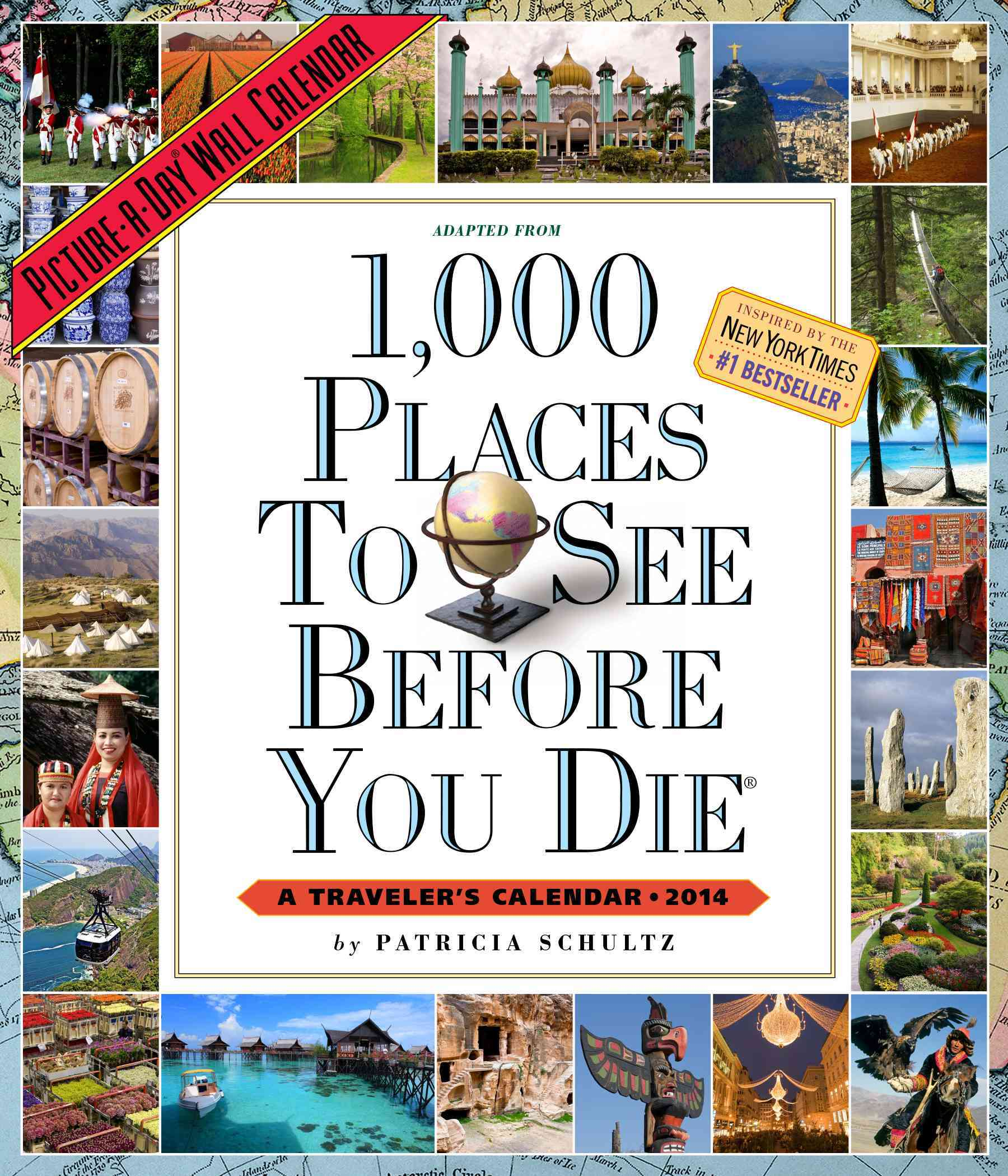 1,000 Places to See Before You Die 2014 Calendar (Calendar)