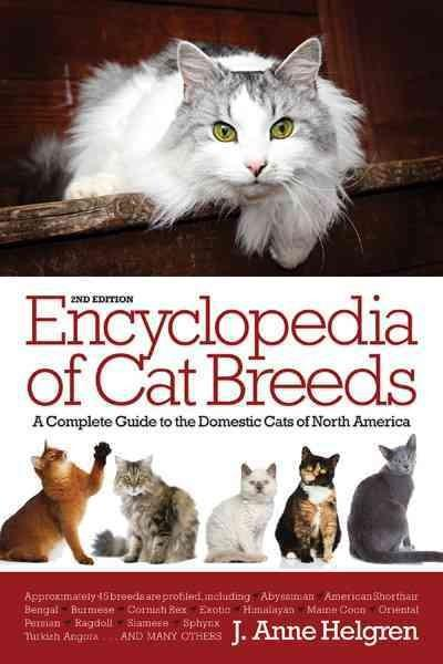 Barron's Encyclopedia of Cat Breeds: A Complete Guide to the Domestic Cats of North America (Hardcover)