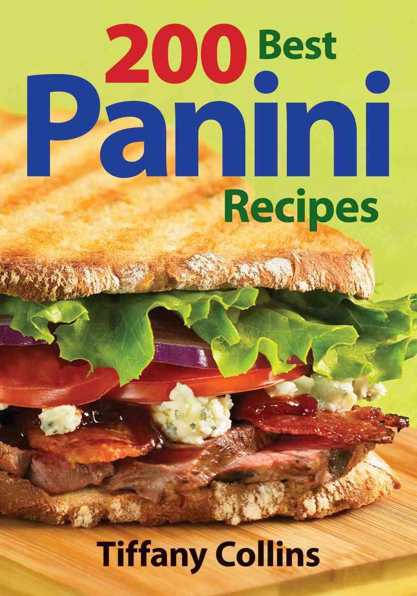 200 Best Panini Recipes (Paperback)