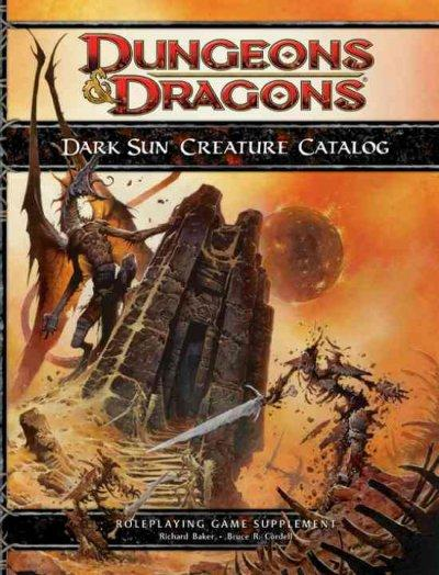 Dark Sun Creature Catalog (Hardcover)