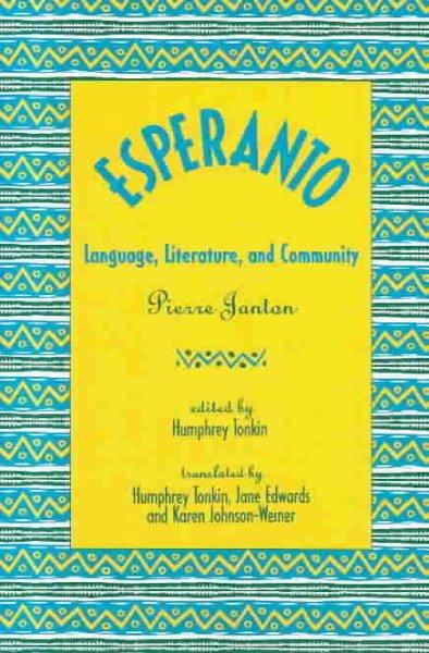 Esperanto: Language, Literature, and Community (Paperback)