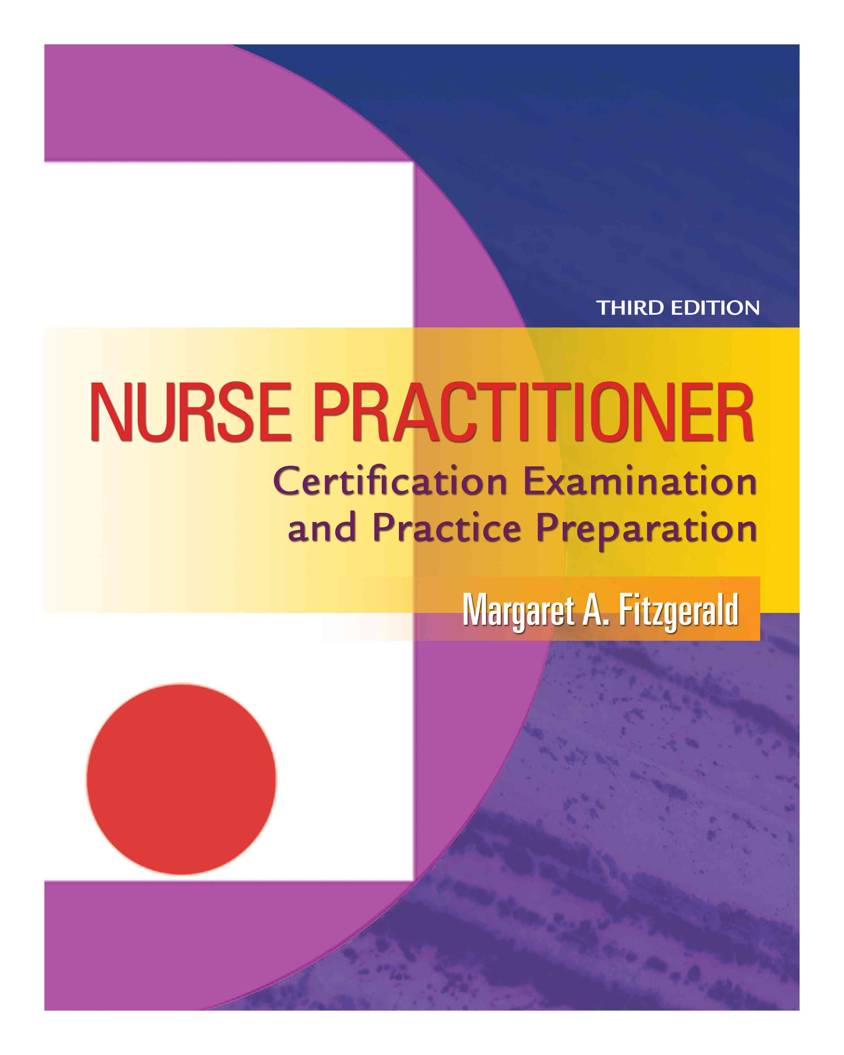 Nurse Practitioner Certification Examination and Practice Preparation (Paperback)
