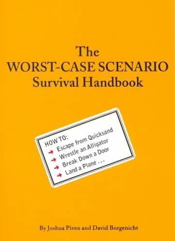 The Worst-Case Scenario Survival Handbook (Paperback)