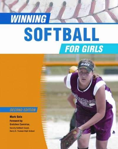 Winning Softball for Girls (Hardcover)
