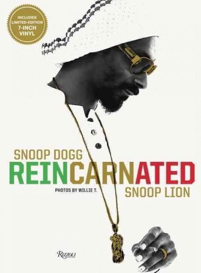Snoop Dogg / Snoop Lion: Reincarnated (Hardcover)
