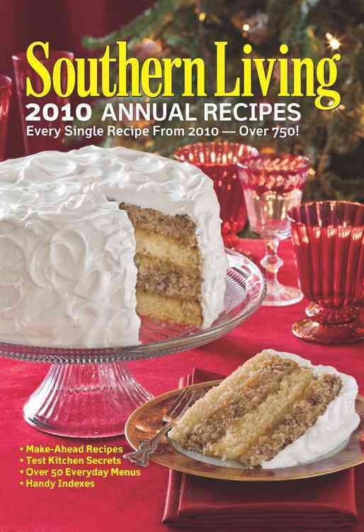 Southern Living 2010 Annual Recipes (Hardcover)