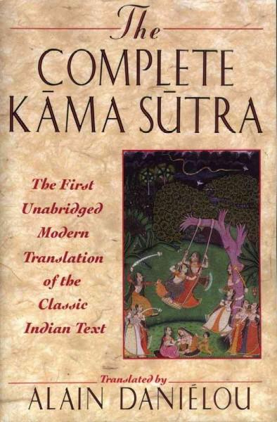 The Complete Kama Sutra: The First Unabridged Modern Translation of the Classic Indian Text (Paperback)