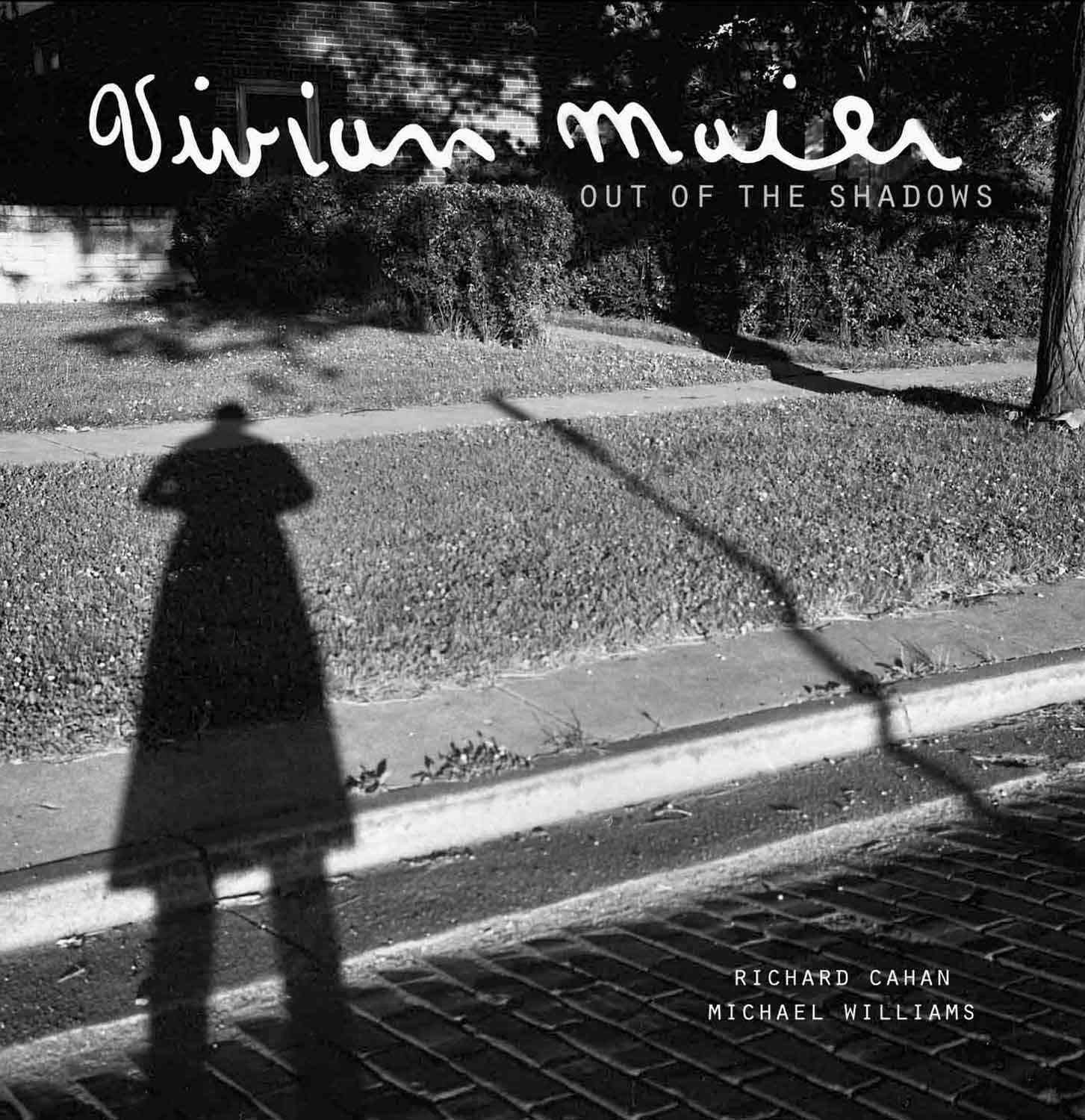 Vivian Maier: Out of the Shadows (Hardcover)