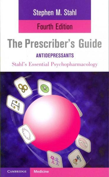 Stahl's Essential Psychopharmacology: The Prescriber's Guide: Antidepressants (Paperback)