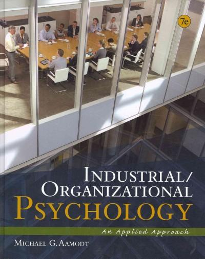 Industrial / Organizational Psychology: An Applied Approach (Hardcover)