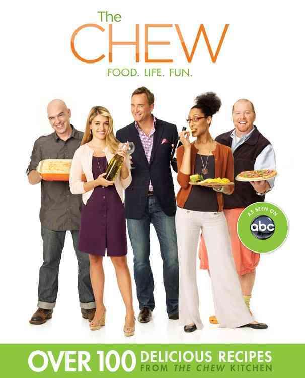 The Chew: Food, Life, Fun (Paperback)
