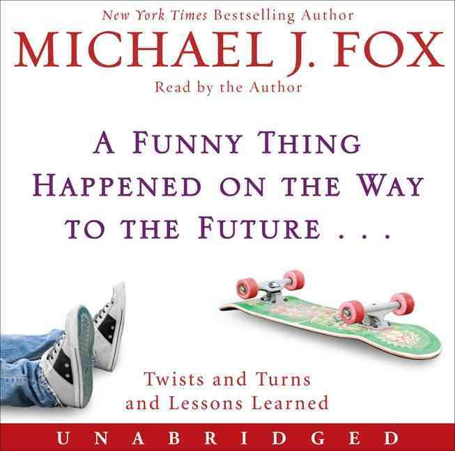 A Funny Thing Happened on the Way to the Future: Twists and Turns and Lessons Learned (CD-Audio)